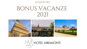Bonus vacanze 2021 Hotel Miramonti Torino